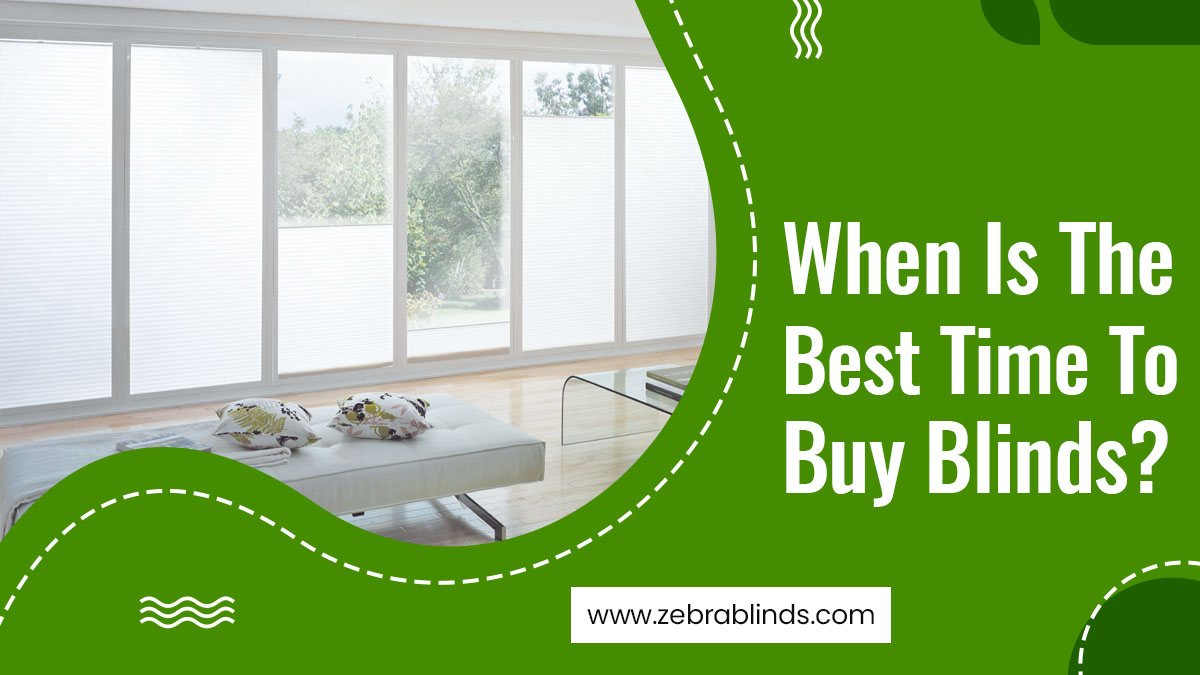 Best Time To Buy Blinds