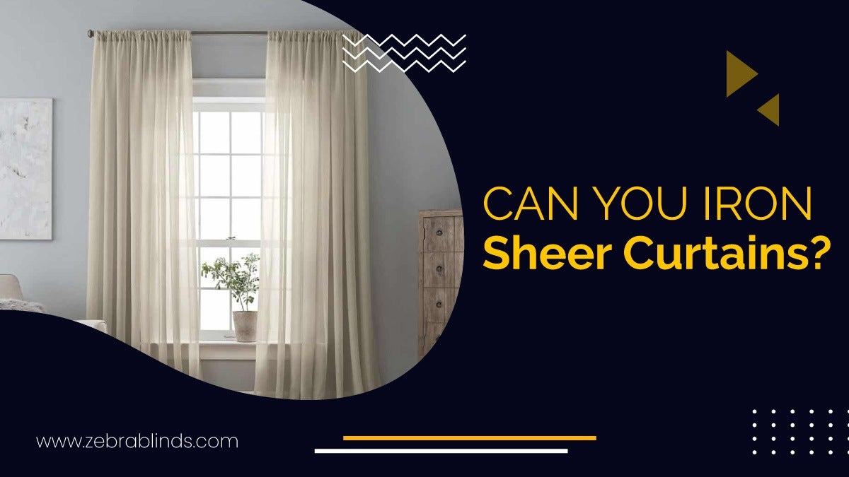 Can You Iron Sheer Curtains