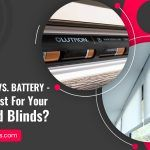 Hardwired vs. Battery – Which Is Best For Your Motorized Blinds?