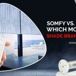 Somfy vs Lutron – Which Motorized Shade Brand is Best