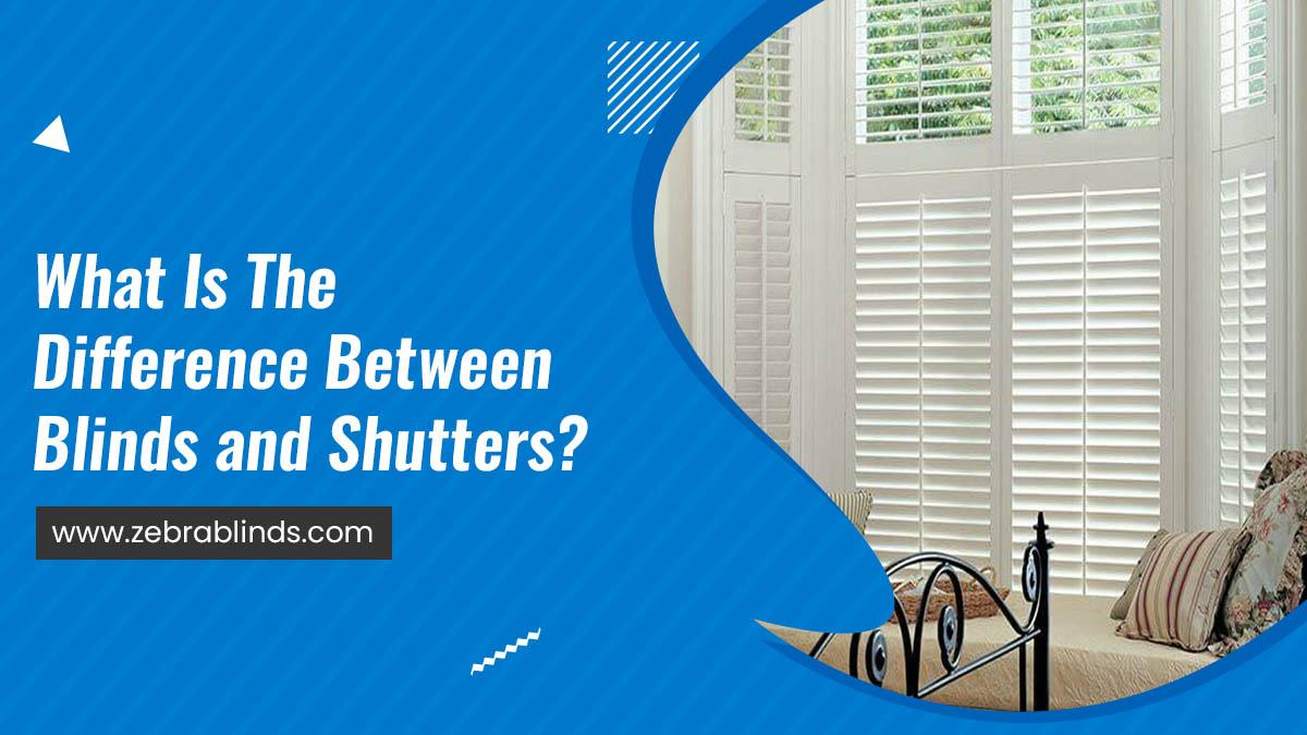 Difference Between Blinds and Shutters