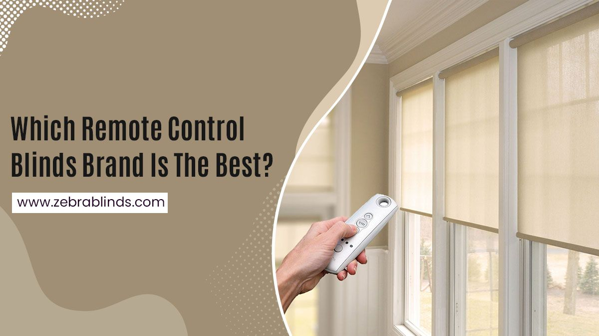 Remote Control Blinds Brand