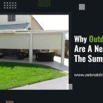 Why Outdoor Shades Are A Necessity For The Summer?