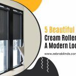 5 Beautiful Black and Cream Roller Blinds for A Modern Look