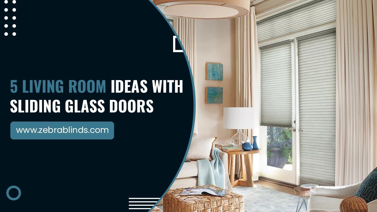 5 Living Room Ideas With Sliding Glass Doors