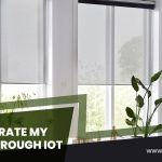Can I Operate My Blinds Through IoT?