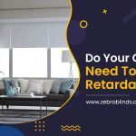 Do your Curtains need to be Fire Retardant?