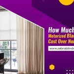 How Much More Do Motorized Blackout Blinds Cost Over Non-motorized?