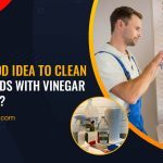 Is it a Good Idea to Clean Wood Blinds with Vinegar and Water?