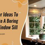 5 Clever Ideas to Decorate a Boring Deep Window Sill
