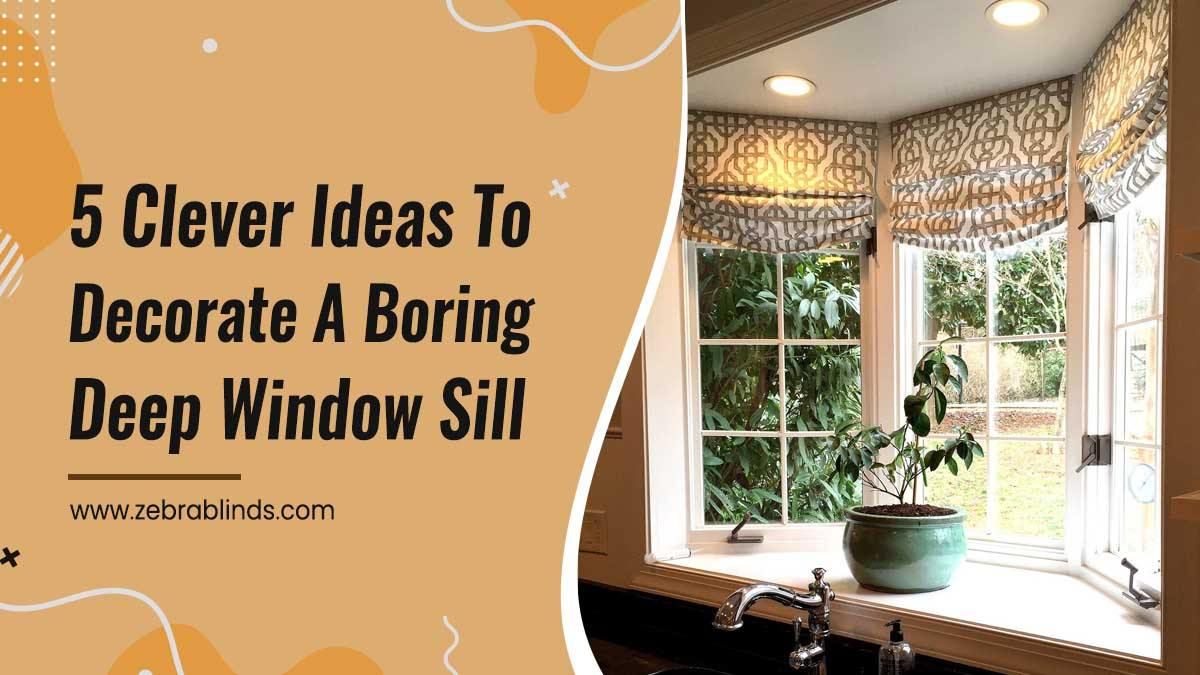 12 Clever Ideas to Decorate a Boring Deep Window Sill
