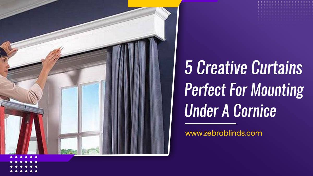 5 Creative Curtains Perfect For Mounting Under A Cornice