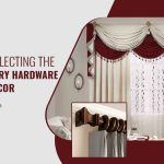 5 Tips on Selecting the Right Drapery Hardware for Your Décor
