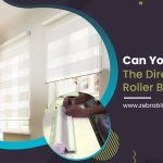 Can You Change the Direction of Roller Blinds?
