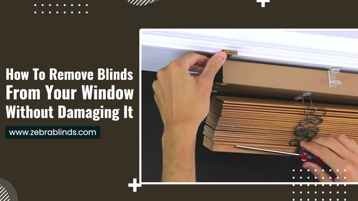 How To Remove Blinds From Your Window Without Damaging It