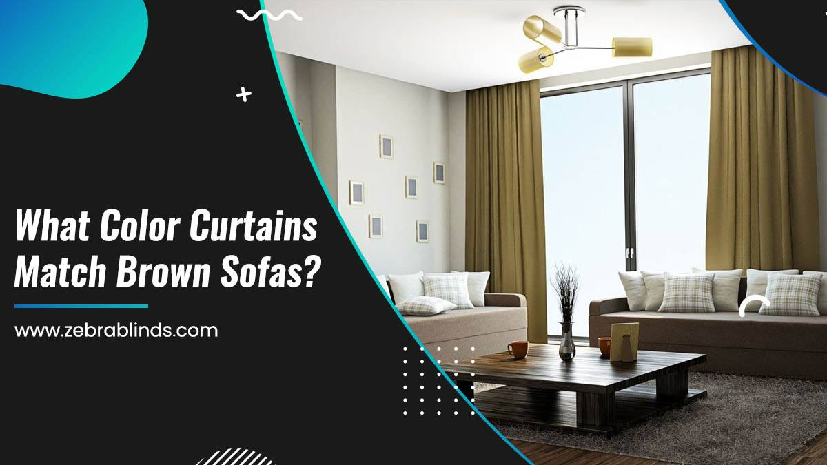 What Color Curtains Match Brown Sofas