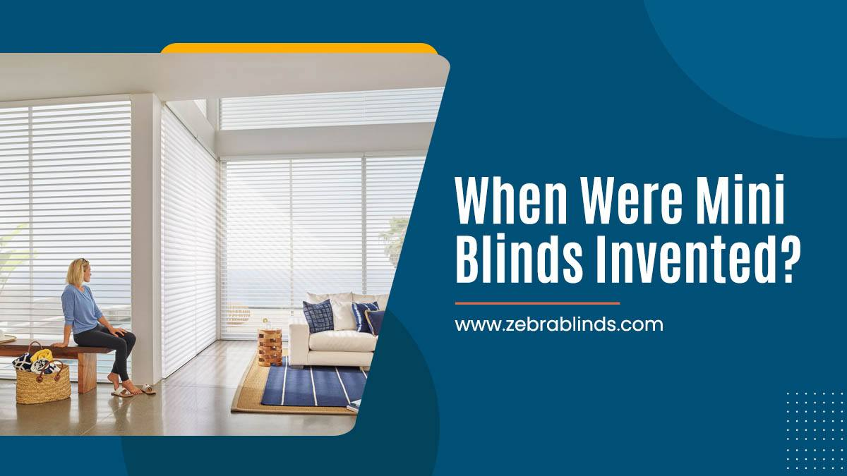 When Were Mini Blinds Invented