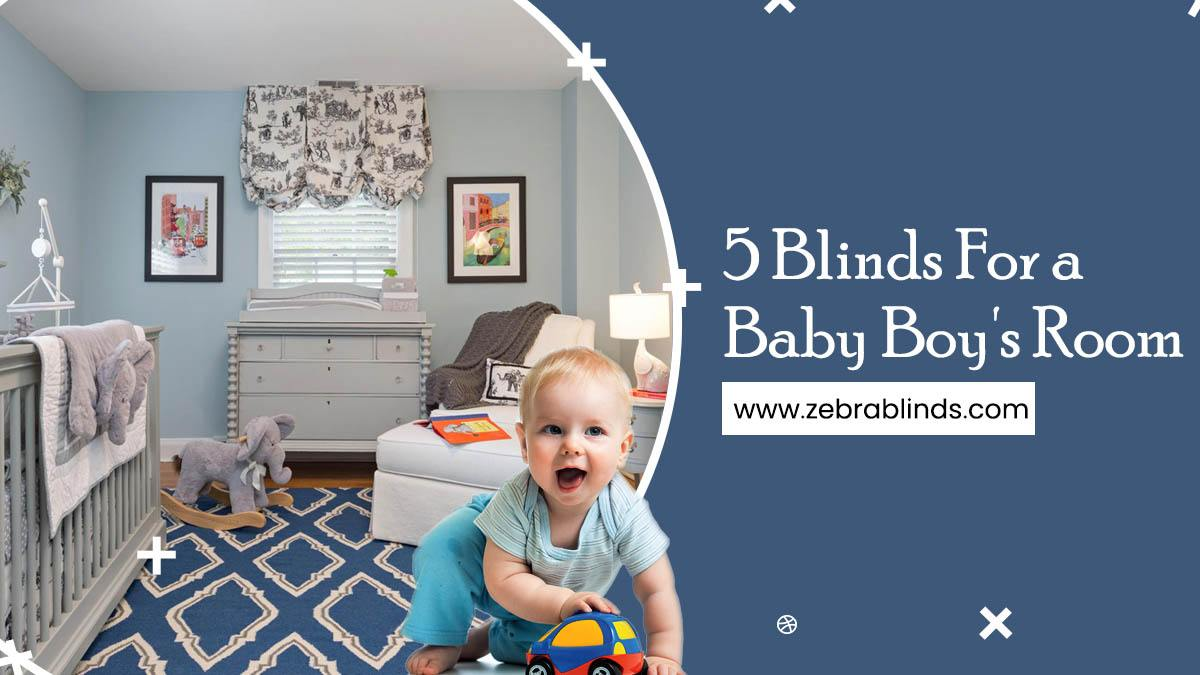 5 Blinds For a Baby Boys Room