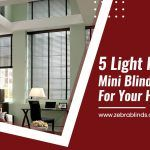 5 Light Filtering Mini Blinds Perfect for Your Home