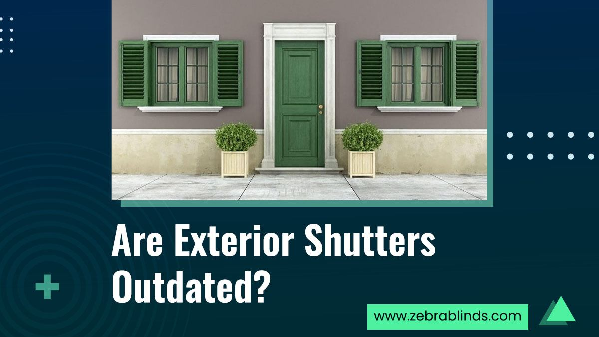 Are Exterior Shutters Outdated