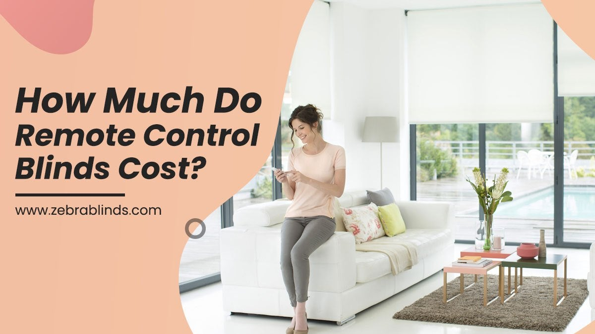 How Much Do Remote Control Blinds Cost