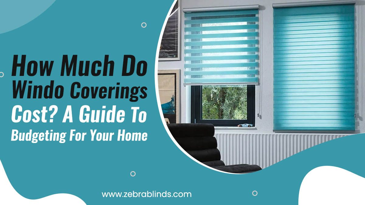 How-Much-Do-Window-Coverings-Cost