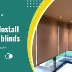 How to Install Electric Blinds?