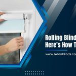 Rolling Blinds Stuck? Here's How to Fix Them