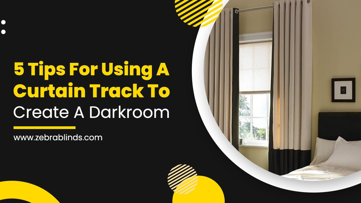 5 Tips For Using A Curtain Track To Create A Darkroom