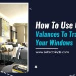 How to Use Classy Valances to Transform Your Windows