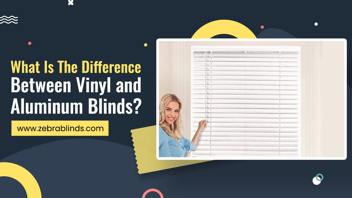 Difference Between Vinyl and Aluminum Blinds