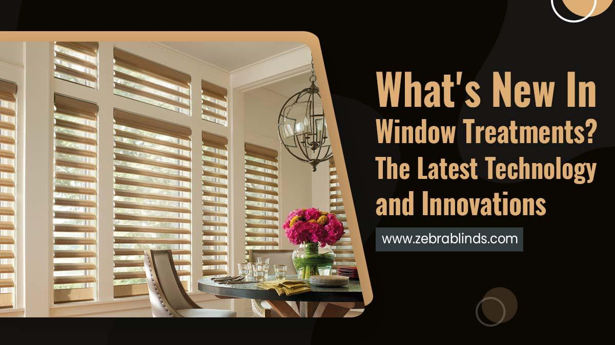 Whats New In Window Treatments