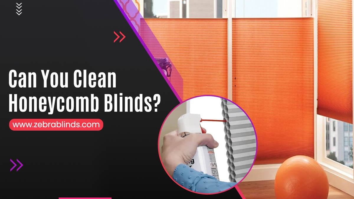 Can You Clean Honeycomb Blinds