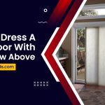 How To Dress A Patio Door With A Window Above