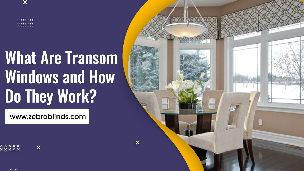 What Are Transom Windows and How Do They Work