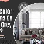 What Color Curtains Go With A Grey Couch?