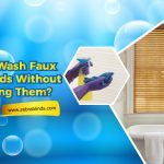 Can You Wash Faux Wood Blinds Without Damaging Them?
