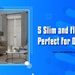 5 Slim and Flat Blinds Perfect For Doors