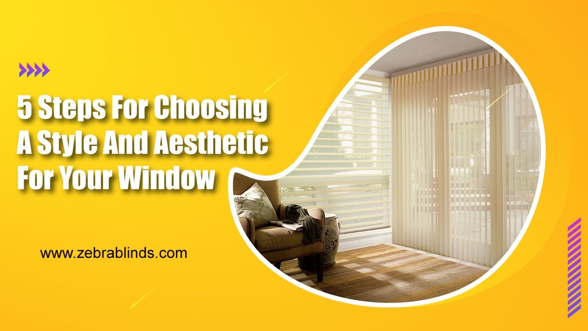 5 Steps for Choosing Style and Aesthetics for your Window