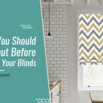 5 Things You Should Think About Before You Change Your Blinds