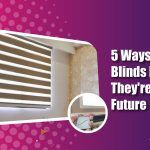 5 Ways Z-wave Blinds Feel Like They're From The Future