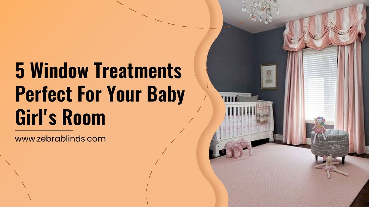 5 Window Treatments Perfect For Your Baby Girls Room