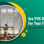 Are PVC Blinds Safe for Your Family?