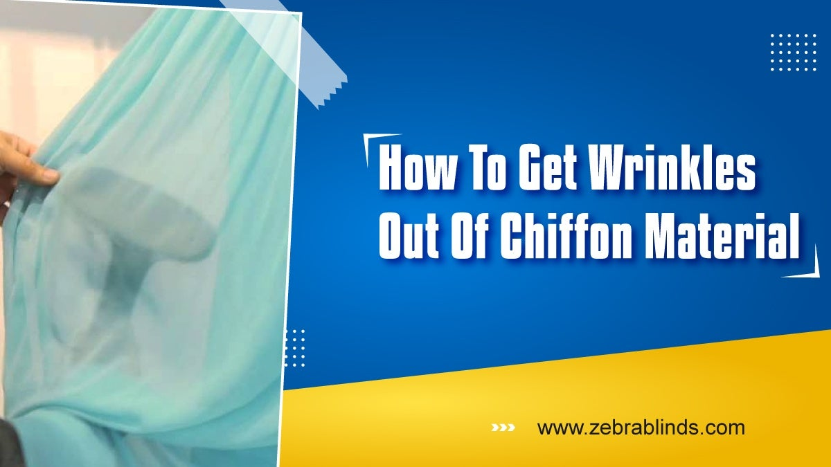 How to Get Wrinkles Out of Chiffon Material