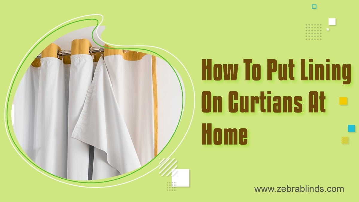 How To Put Lining On Curtains At Home