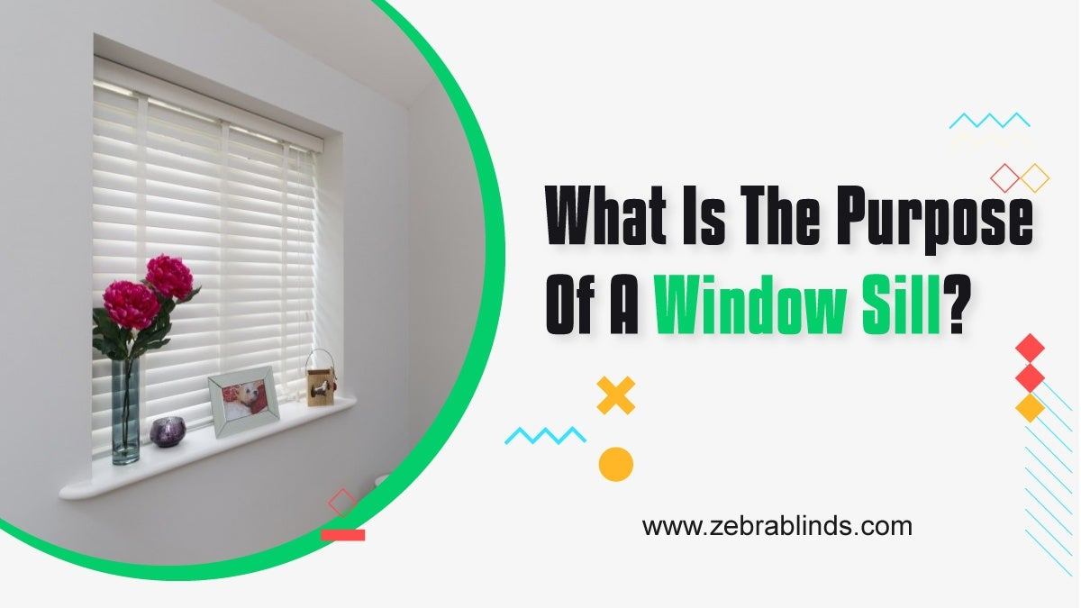 What Is The Purpose Of A Window Sill?