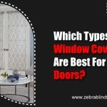 Which Types Of Window Coverings Are Best For French Doors?