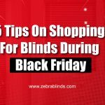 5 Tips On Shopping For Blinds During Black Friday