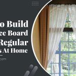 How To Build A Valance Board Using Regular Materials At Home