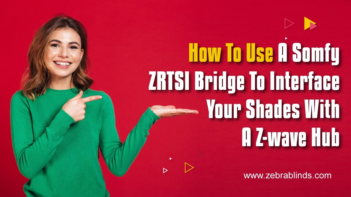 How to Use a Somfy ZRTSI Bridge to Interface your Shades with a Z-Wave Hub